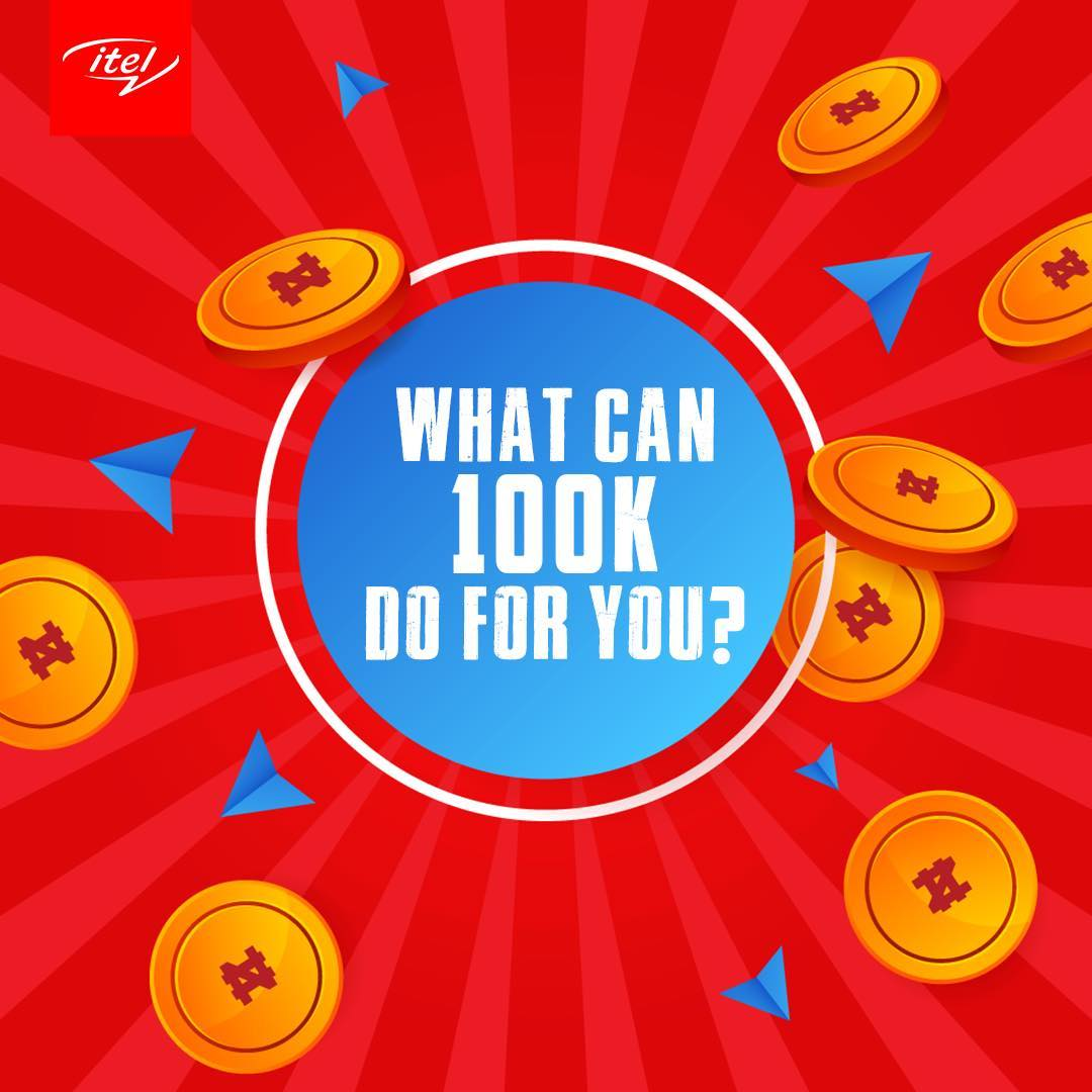 itel Season of Winnings, What Can N100K Do For You ???