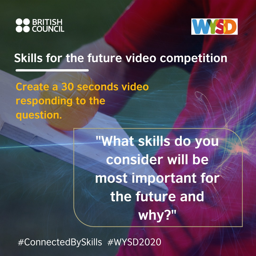 World Youth Skills Day 2020 – Video Competition on Social Media By British Council.