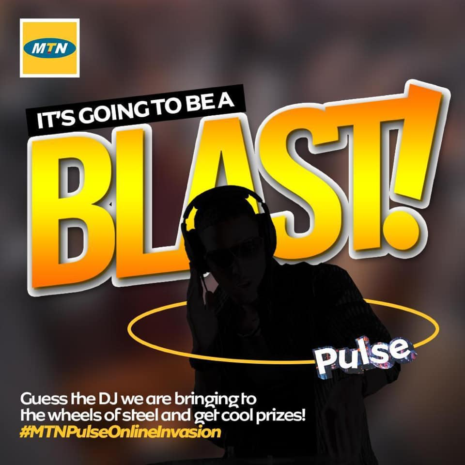 Guess The DJ For #MTNPulseOnlineInvasion and Win Prizes with MTN.