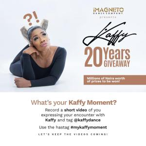 Millions of Naira Worth of Prizes to be won in Kaffy 20 Years Giveaway.