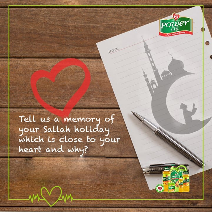 Write 30 – 50 Words Essay on Your Sallah Holiday and Win with Power Oil.