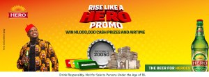 Rise Like a Hero PROMO, TEXT CODE TO 20050 and Stand a Chance to Win Millions