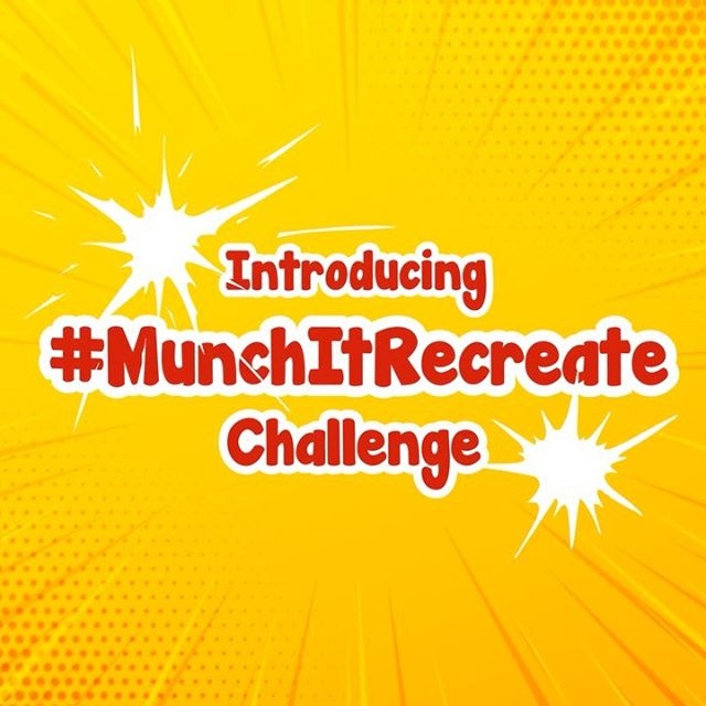 Participate in the Munch It Recreate Challenge and Win Prizes.