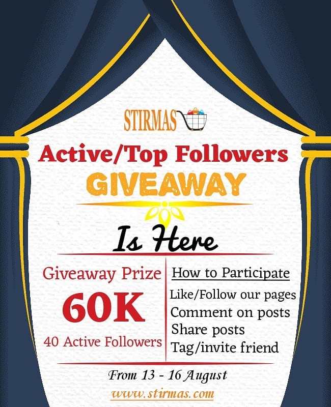 Win Your Share of Stirmas N60K Active Followers Giveaway !!!