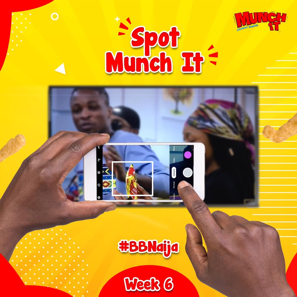 Spot Munch It on BBNaija and win Prizes in this Week 6 Challenge.
