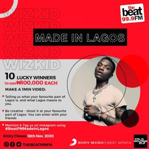 Join #BeatFMMadeinLagosTakeover Competition And Win N100k.