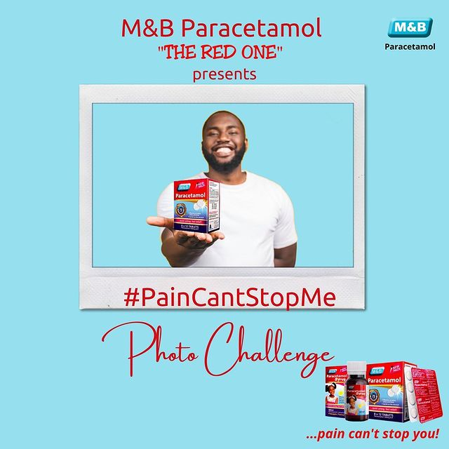 Win Cash Prizes as you Join the M&B Paracetamol's #PainCantStopMe Photo Challenge