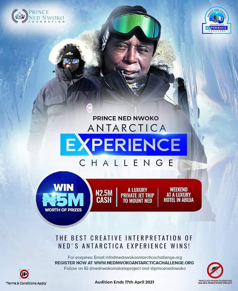 N5Million Worth of Prizes to won in Prince Ned Nwoko Antartica Experience Challenge.