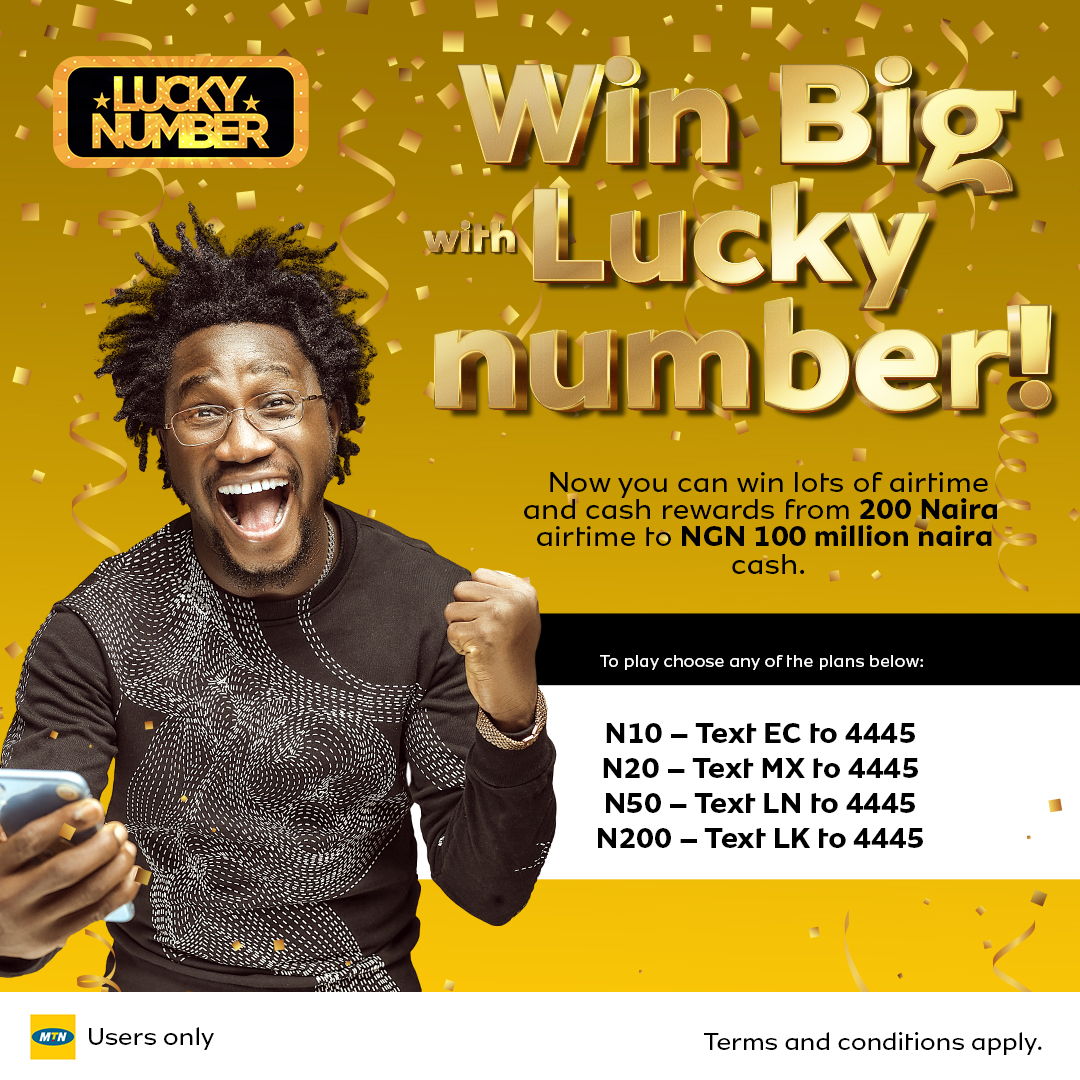 Win Big in MTN Lucky Number Promo, Loads of Airtime and N100Million Naira for Grabs.