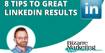 These 8 LinkedIn Marketing tips will rev up your LinkedIn social media efforts