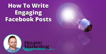 How To Write Engaging Facebook Posts
