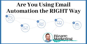 Are You Using Email Automation the RIGHT Way?