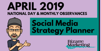 April 2019 Social Media Content Ideas