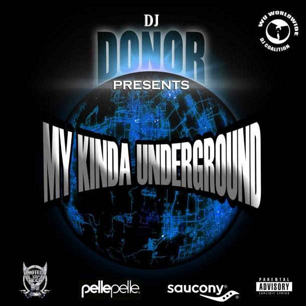 new my kinda underground mixtape by dj donor underground hiphop