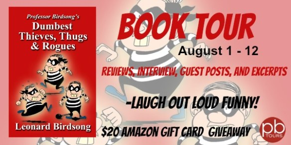 Dumbestthieves,thugs, and rogues book tour