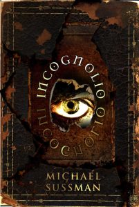 """cover of """"Incognolio"""" by Michael Sussman"""