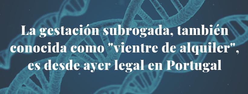 """La gestación subrogada, también conocida como """"vientre de alquiler"""", es desde ayer legal en Portugal"""
