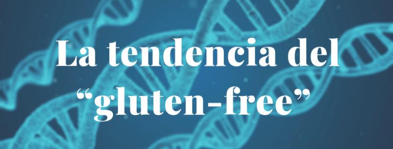 """La tendencia del """"gluten-free"""""""