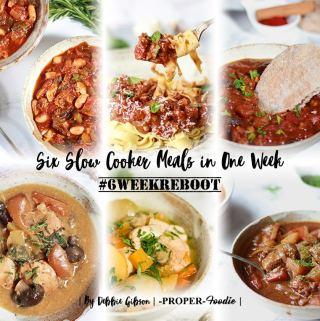 6 Week Reboot: Week 2 ~ Six Slow Cooker Meals