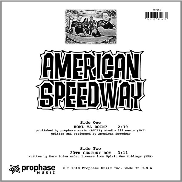 American Speedway | Howl Ya Doin?/20Th Century Boy | 7in