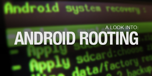 Android Rooting Phone