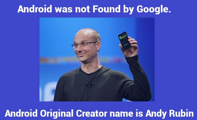 Android Original Creator Name is Android