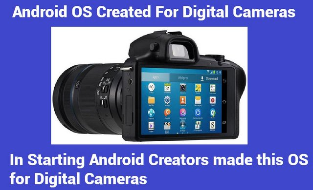 Android is Made for Digital Cameras