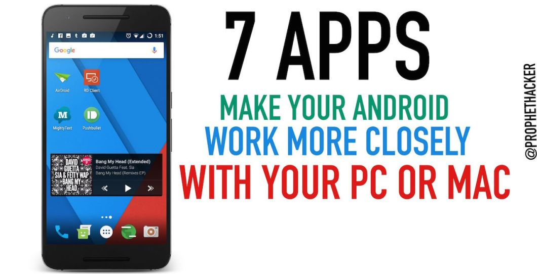 How to make your Android phone work more closely with your Window PC or Mac