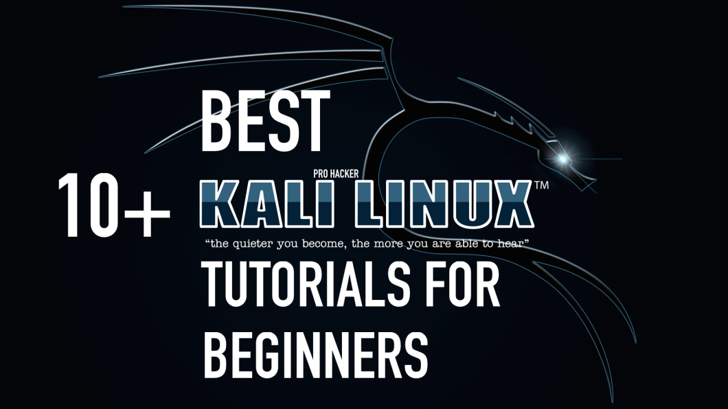 Top 10 Best Kali Linux Security Tutorials for Beginners