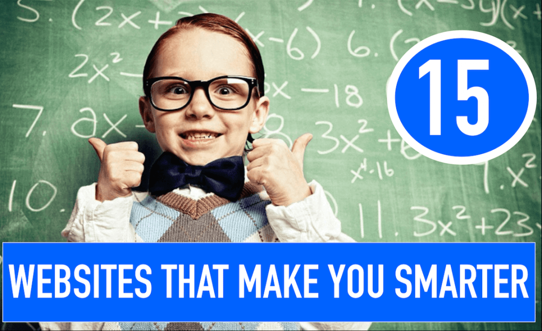 15 Websites that make you Smarter
