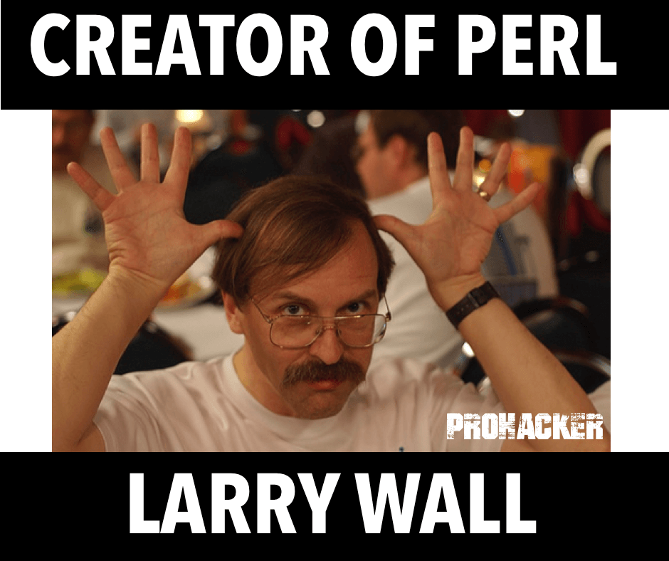Creator of Perl