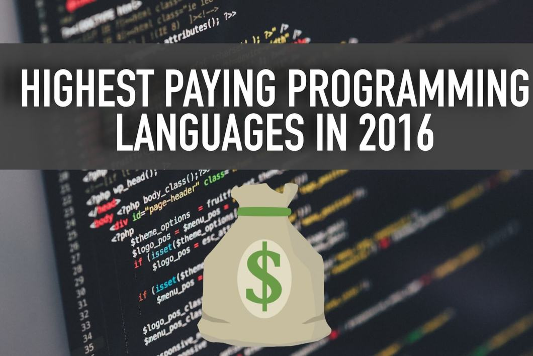 Top 15 Highest Paying Programming Languages In 2016