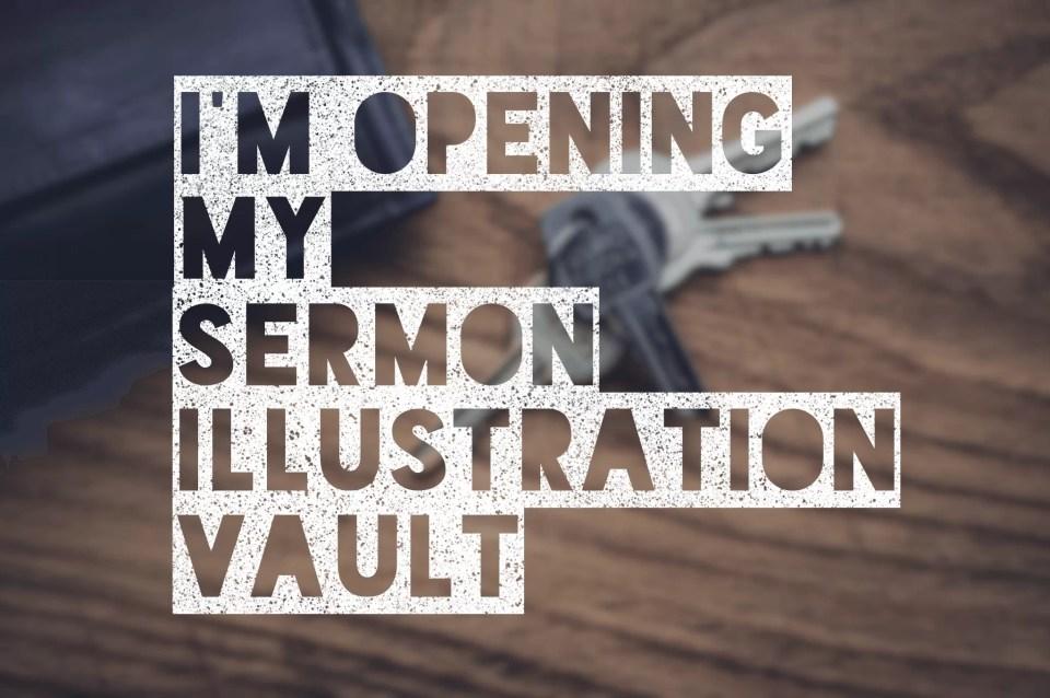 opening my sermon illustration vault