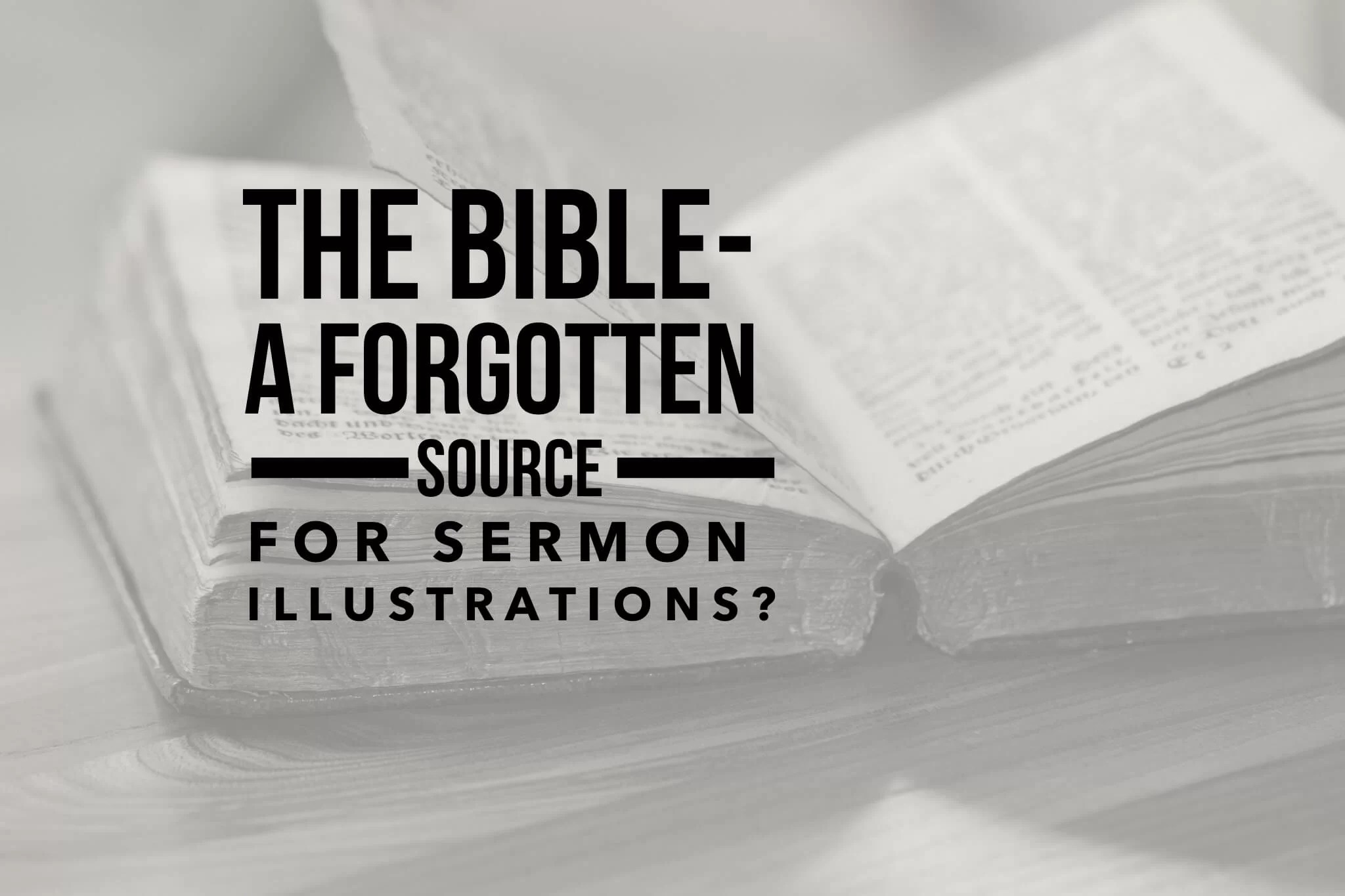 the bible for sermon illustrations