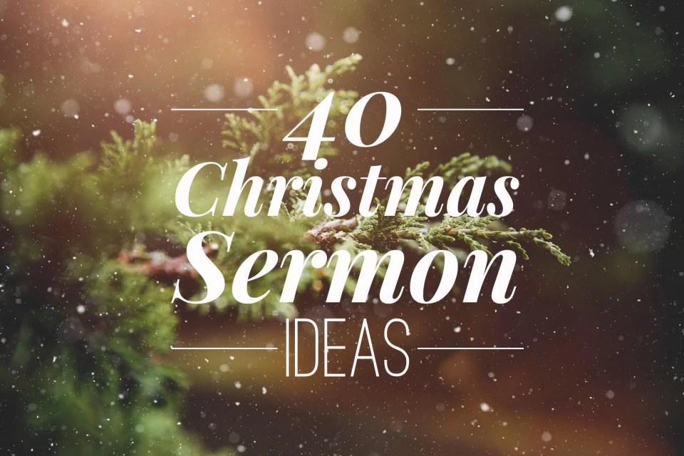 Christmas sermon ideas