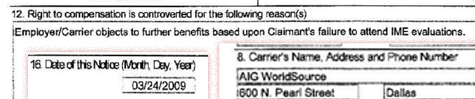 In this Mar. 24, 2009 Labor Dept. form, AIG cancels Terry Marshall's benefits, claiming that he had failed to attend the medical appointment, which they had canceled.