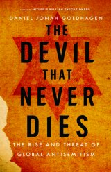 BOOK REVIEW: 'The Devil That Never Dies': Well-Documented Look at the Persistence of Antisemitism and How Globalization and the Internet Have Made It a Permanent Part of the Landscape