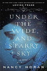 BOOK REVIEW: 'Under the Wide and Starry Sky': Intriguing Novel/Biography of Robert Louis Stevenson and his Wife Fanny Van de Grift Osbourne Stevenson