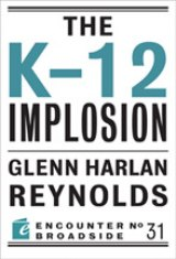 BOOK REVIEW: 'The K-12 Implosion': American's Traditional Educational Structure is Beyond Fixing