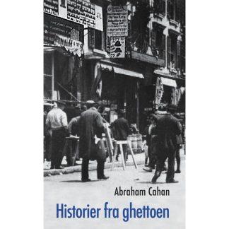 HISTORIER FRA GHETTOEN