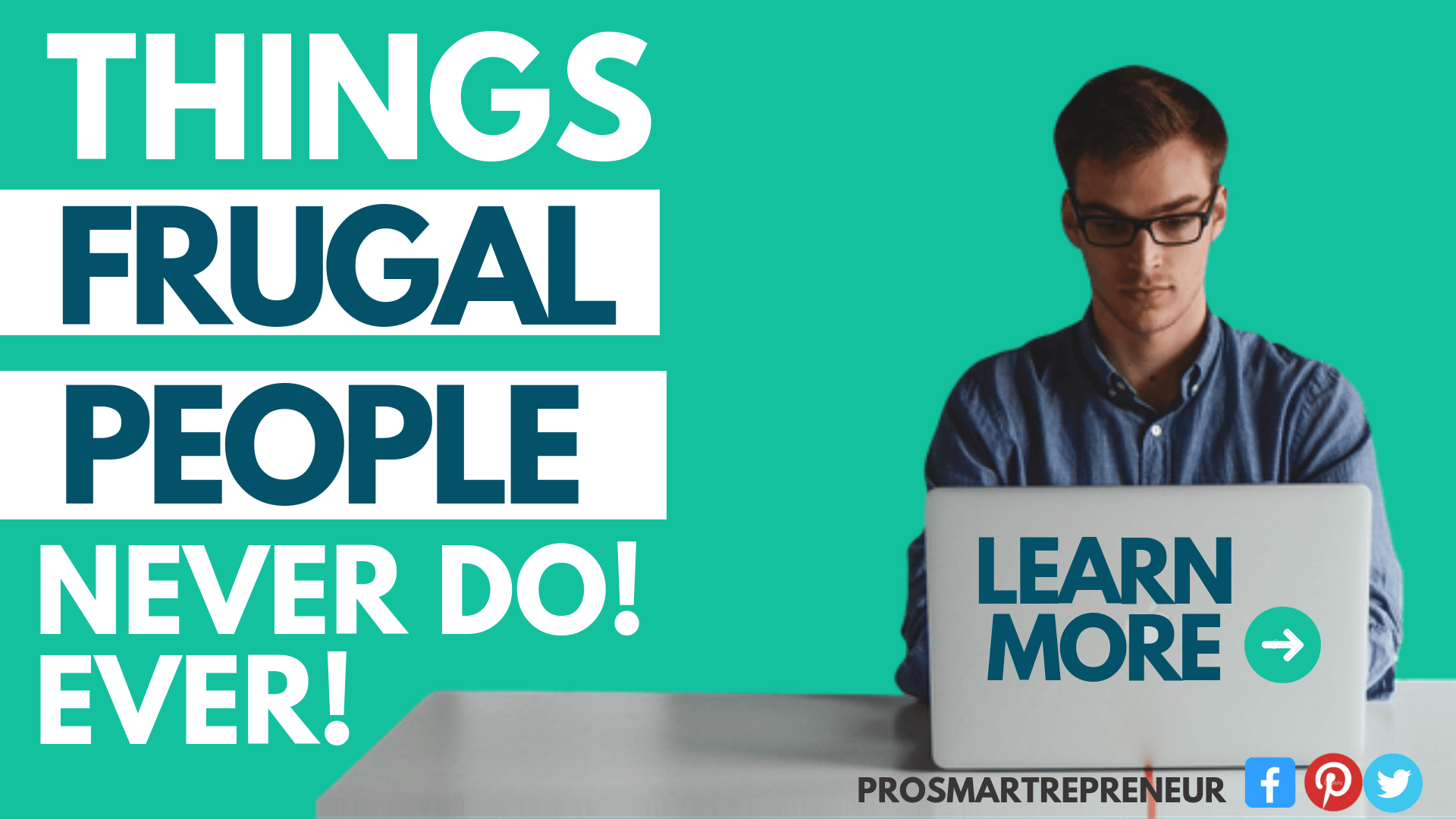 10 Things Frugal People Don't Do