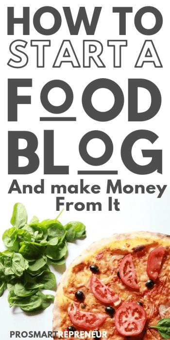 How to Start a Food Blog That Makes Crazy Money (Beginner's Blueprint) Pinterest Image