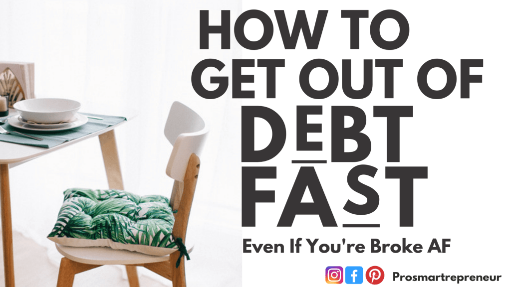 How To Get Out Of Debt Fast (Even if you're dead broke) Featured Image
