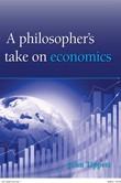 A Philosoper's take on Economics