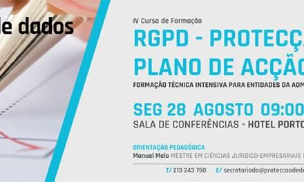 IV Curso de Formação – «RGPD / Protecção de Dados – Plano de Acção 2017/2018 para Entidades Públicas e Privadas»