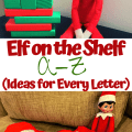 Elf on the Shelf A to Z - Ideas for Every Letter