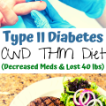 Type II Diabetes & THM Diet - Decreased Meds