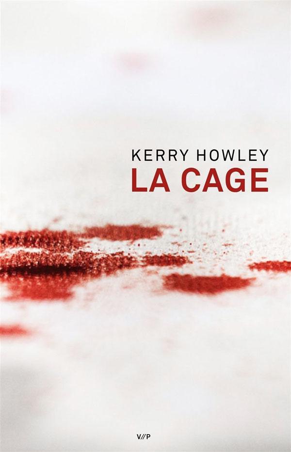 la-cage-kerry-howley