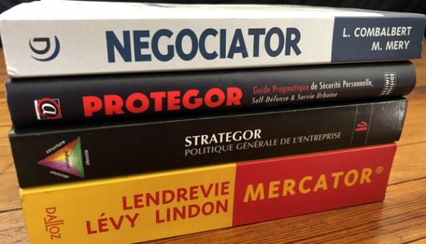 4 livres -OR : Negociator (Dunod), Protegor (Amphora), Strategor (Dunod), Mercator (Dalloz)