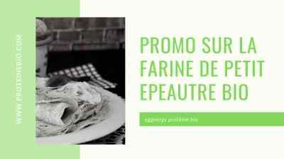 Promotion sur la Farine Bio pour réaliser vos galettes
